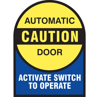 Ce 725 Quot Caution Automatic Door Activate Switch To